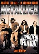 Justice for allL: La Verdad Sobre Metallica