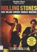 Rolling stones: La biografía no censurada más exacta y arriesgada de la banda más inmortal del rock