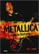Metallica. Toda La Historia