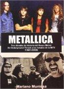 Metallica - tres decadas de historia del heavy metal