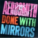 Discografía de Aerosmith: Done With Mirrors