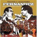 Discografía de Alejandro Fernández: En Vivo Juntos Por Ultima Vez