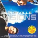 Alphaville - Visions of Dreamscapes