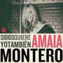 Amaia Montero: álbum Si Dios quiere yo también