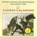 Discografía de Andrés Calamaro: Grabaciones encontradas Vol.1
