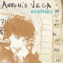 Discografía de Antonio Vega: Escapadas