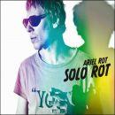 Discografía de Ariel Rot: Solo Rot