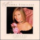 Discografía de Barbra Streisand: Timeless: Live in Concert
