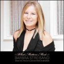 Discografía de Barbra Streisand: What Matters Most: Barbra Streisand Sings the Lyrics of Alan and Marilyn Bergman