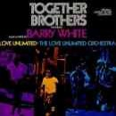 Discograf�a de Barry White: Together Brothers