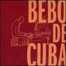 Discografía de Bebo Valdés: Bebo de Cuba