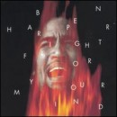 Discografía de Ben Harper: Fight for Your Mind