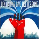 Discografía de Ben Harper: Give Till It's Gone