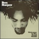 Discografía de Ben Harper: Welcome to the Cruel World