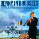 Benny Goodman - Benny in Brussels