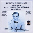 Benny Goodman - Mozart: Clarinet Concerto and Quintet