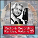 Discografía de Benny Goodman: Radio & Recording Rarities, Vol. 23