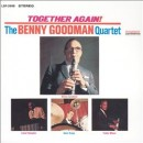 Discografía de Benny Goodman: Together Again! (1963 Reunion with Lionel Hampton, Teddy Wilson & Gene Krupa)