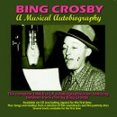 Discografía de Bing Crosby: A Musical Autobiography [Remastered]