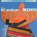 Discografía de Bing Crosby: El Señor Bing