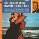 Discografía de Bing Crosby: Return to Paradise Islands