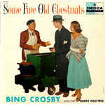 Discografía de Bing Crosby: Some Fine Old Chestnuts