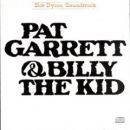 Discografía de Bob Dylan: Pat Garrett & Billy the Kid