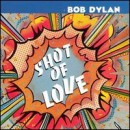 Discografía de Bob Dylan: Shot of Love