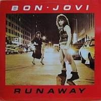Canción  Runaway de Bon Jovi
