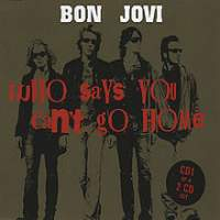 Canción  Who Says You Can't Go Home de Bon Jovi
