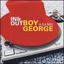 Discografía de Boy George: Boy George: In & Out with Boy George: A DJ Mix