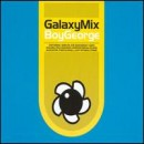 Discografía de Boy George: Galaxy Mix
