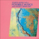 Discografía de Brian Eno: Fourth World, Vol. 1: Possible Musics