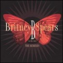 Discografía de Britney Spears: B in the Mix: The Remixes