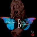 Discografía de Britney Spears: B in the Mix: The Remixes, Vol. 2