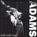 Discograf�a de Bryan Adams: Live! Live! Live!
