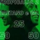 Discografía de Caetano Veloso: Tropicalia 2