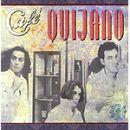 Discografía de Café Quijano: Café Quijano