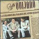 Café Quijano: álbum La Extraordinaria paradoja del sonido Quijano