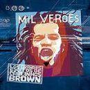 Discografía de Carlinhos Brown: Mil veroes. Los grandes éxitos