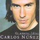 Carlos Núñez: álbum Os amores libres