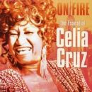 Celia Cruz: álbum On Fire: The Essential