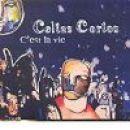 Discografía de Celtas Cortos: C'est la Vie