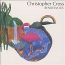 Discografía de Christopher Cross: Rendezvous