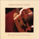 Discografía de Christopher Cross: The Cafe Carlyle Sessions