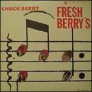Chuck Berry - Fresh Berry's