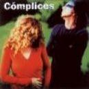 Discografía de Cómplices: Cómplices