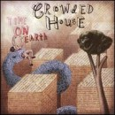 Discografía de Crowded House: Time on Earth