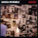 Discografía de Danza invisible: Bazar