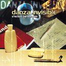 Discografía de Danza invisible: Efectos personales